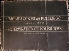 Dr. Philip Friedman & Gershon Taffet - Extermination of Polish Jews. Album of Pictures - 1945