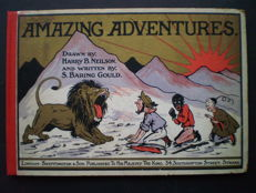 S. Baring Gould & Harry B.Neilson - Amazing Adventures - 1903