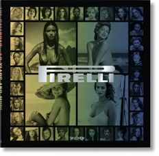 Book - 50 Years of Pirelli Calendars - Philippe Daverio