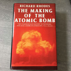 Richard Rhodes - The Making of the Atomic Bomb - 1986