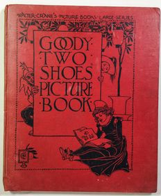 Walter Crane - Goody two Shoes Picture Book - 1901