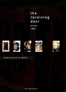 "Alan Beardmore –  ""The revolving door since 1881 Architecture in detail"" – 2000"