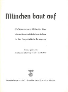 Lot of 2 publications about Munich and its (NS) buildings - 1912/w.y. (around 1937).