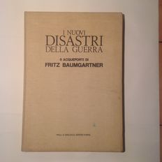 Gino Nebiolo – I nuovi disastri della guerra, with 6 etchings by Fritz Baumgartner – 1975