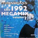 Turn up the Bass: the 1992 Megamix Volume 1