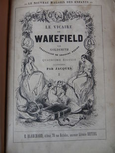 Olivier Goldsmith - Le Vicaire de Wakefield - 2 volumes - 1853