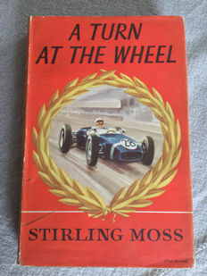Signed: Stirling Moss - A turn at the wheel - 1961
