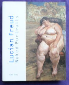 Monography;  Lucian Freud and Rolf Lauter -  Naked Portraits - 2001