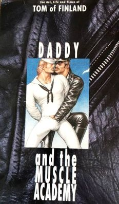 VHS; Tom of Finland : Daddy and the Muscle Academy - 1993