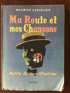 Maurice Chevalier - Ma route et mes chansons - 1950