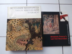 Lot of 2 books on tapestries from our regions and Flemish tapestries of the Wawel Castle in Kraków, 1972 & 1994