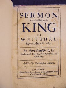 John Standish - A sermon preached before the King at White-Hall, Septemb. the 26th. 1675. By John Standish, B.D. And one of his Majesties chaplains in ordinary. Published by His Majesties command - 1676