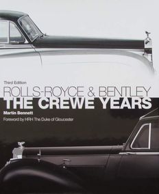 Magnificent Book : Rolls-Royce and Bentley - The Crewe Years