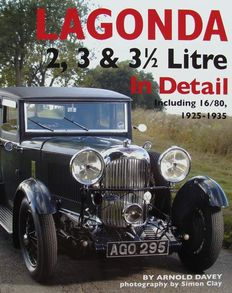 Book : Lagonda 2, 3 & 3 1/2 Litre In detail Including 16/80, 1925-1935