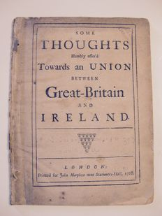 Thomas Knox - Some thoughts humbly offer'd towards an union between Great-Britain and Ireland - 1708