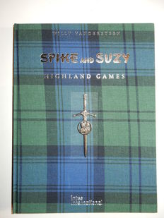 Spike and Suzy - Highland Games - Luxe hc met stofomslag - (2001)
