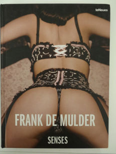 Photography; Frank de Mulder - Senses - 2012