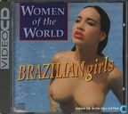 Women of World - Brazilian Girls