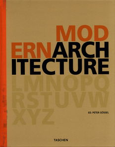 Peter Gössel - The A-Z of Modern Architecture - 2 volumes - 2007