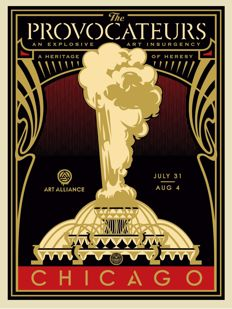 Shepard Fairey (OBEY) - The Chicago Provocateurs Art Alliance
