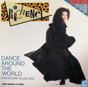 Dance Around The World (The Escape House Mix)