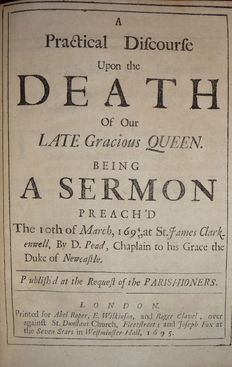 Deuel Pead - A Practical Discourse Upon the Death of our Late Gracious Queen - 1695