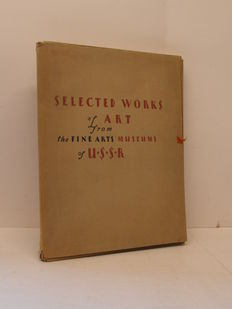A.V. Lunacharsky - Selected Works of Art from the Fine Arts Museums of U.S.S.R. - 1930
