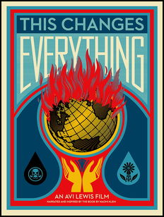 Shepard Fairey (OBEY) -  This Changes Everything
