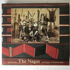 The Nagas: Hill Peoples of Northeast India - Julian Jacobs