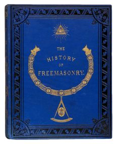 Robert Freke Gould - The History of Freemasonry, its antiquities, symbols, constitutions, customs, etc;  Derived from Official Sources. - complete in 6 volumes - 1886/1887