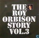 The Roy Orbison Story Vol.3