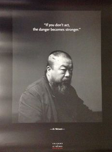 Ai Weiwei - If you don't act, the danger becomes stronger