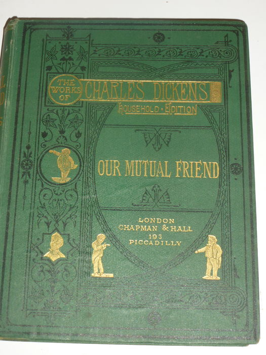 Charles Dickens - our mutual friend - C 1865