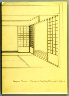 Werner Blaser - Classical Dwelling Houses in Japan - 1958