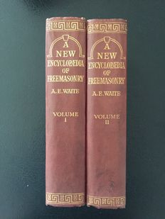 WAITE, Arthur Edward  -  A New Encyclopaedia of Freemasonry - 2 volumes - C 1925