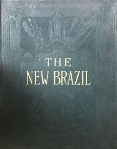 Marie Robinson Wright - The New Brazil. Its resources and attractions. Historical, descriptive, and industrial - 1907.