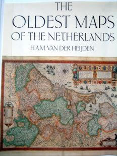 Referentiewerk; H.A.M. van der Heijden - The Oldest Maps of the Netherlands, An illustrated and annotated carto-bibliography of the 16th century maps of the XVII Provinces  - 1987