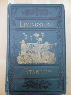 J.E. Chambliss - The lives and travels of Livingstone and Stanley - 1881