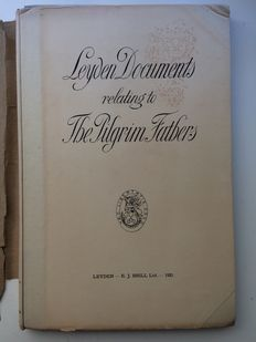 Dr. D. Plooij e.a. (Netherlands America Institute) - Leyden Documents relating to the Pilgrim Fathers - 1920
