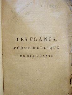 Charles-Louis Lesur - Les Francs, Poeme Heroique en Dix Chants - 1797