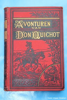 Miguel Cervantes de Saavedra & J.J.A. Gouverneur - Adventures of Don Quichot - 1888