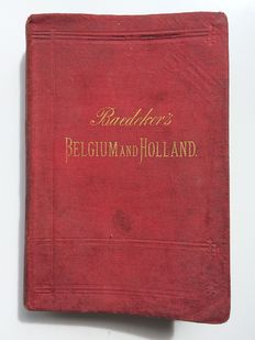 Karl Baedeker -  Belgium and Holland Handbook for travellers - 1881