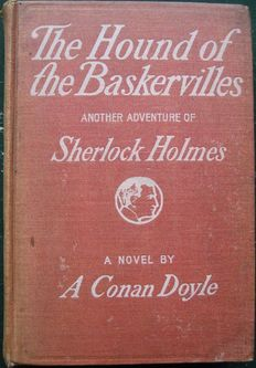 Arthur Conan Doyle - The Hound of Baskervilles - 2 volumes - 1902/1968