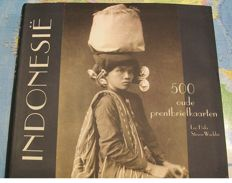 Indonesia 500 Old postcards f the Dutch Indies ISBN10: 9059471172