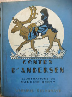 Contes d'Andersen. Adaptation of Mad. H. - Giraud. Illustrations of Maurice Berty - 1933