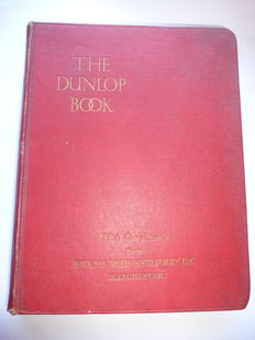Anon - the Dunlop book [ the motorists guide counsellor and friend ] -  undated circa 1920