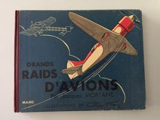 Set of 2 books: Grands Raids d'Avions - Jacques MORTANE - 1936 + Livre Mon Tour du Monde en Avion - Louis Castex - 1943