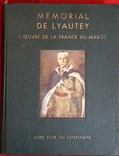 R. Lacour, J. Varanguien de Villepin & A. Rebreyend - book of the centenary of the Marshal Lyautey - 1955