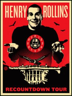 Shepard Fairey (OBEY) - Henry Rollins - Recountdown Tour