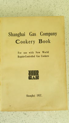 Shanghai Gas Company Cookery Book - 1937